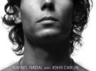 Literatura deportiva (I) : 'Rafa, mi historia', la biografía de John Carlin sobre Rafa Nadal