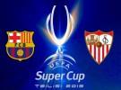 Supercopa de Europa 2015: previa horarios del partido entre Barcelona y Sevilla