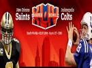 Indianapolis Colts y New Orleans Saints disputarán la XLIV Super Bowl