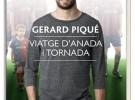 Se publica el libro de Gerard Piqué titulado Viaje de ida y vuelta ('Viatge d'anada i tornada')