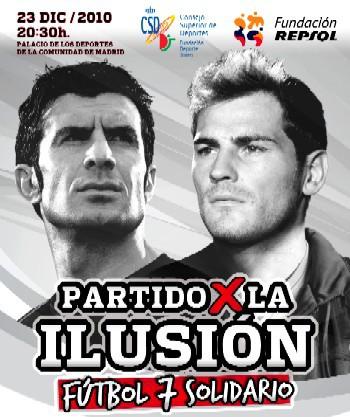 Iker Casillas y Luis Figo organizan el Partido por la Ilusion