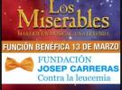 Los Miserables y la Fundación Josep Carreras unidos el 13 de marzo