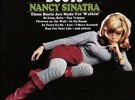 Nancy Sinatra, 'Esas botas están hechas para andar'