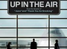 Tráiler y Póster de Up in the Air, Reitman y Clooney de altos vuelos