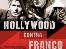 Hollywood contra Franco, un nuevo punto de vista
