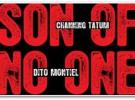 Póster y Tráiler de The Son of No One, Channing Tatum y Al Pacino protagonizan