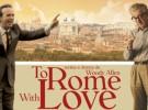 Tráiler de To Rome With Love, Italia según Woody Allen