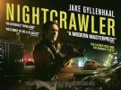 Nightcrawler, hasta dónde llegarías por la audiencia