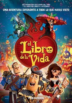 El libro de la Vida: La fiesta mexicana de los muertos para niños