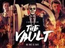 Tráiler de The Vault, una película sobrenatural de robos de bancos con James Franco