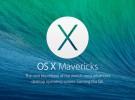 Las novedades más destacadas de OS X Mavericks (I)