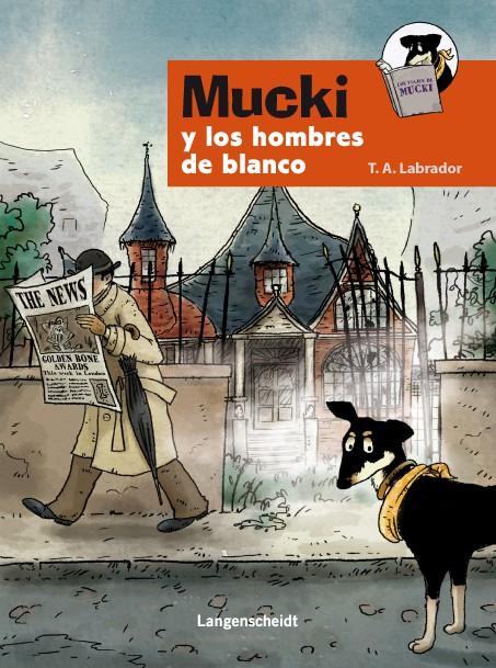 Mucki y los Hombres de Blanco, primera novela interactiva