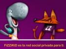 FizziKid, una red social especial para niños