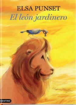 Libro: El león jardinero de Elsa Punset