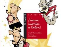 Lectura recomendada de la semana: ¡Vamos, cuentos, a Belén!