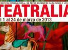 Hoy sube el telón Teatralia 2013