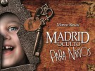 Conoce el Madrid oculto en familia