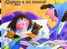 Libros infantiles para el Día de la Madre (y II)