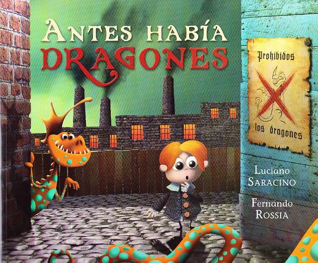 Lectura recomendada de la semana: Antes había dragones