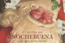 Lectura recomendada de la semana: Cuento de Nochebuena o Una Visita de San Nicolás