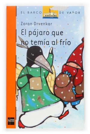 libro: el pájaro que no temía al frío