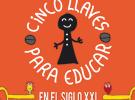 Libro: Cinco llaves para educar en el siglo XXI