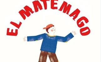 """""""El matemago"""": un libro divertido para entender el sentido de las matemáticas"""