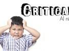Las críticas hacia el niño