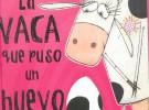 Lectura recomendada de la semana: La vaca que puso un huevo