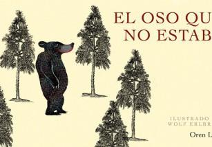 Lectura recomendada de la semana: El oso que no estaba