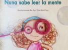 Lectura recomendada de la semana: Nuna sabe leer la mente