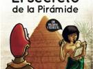 El Secreto de la Pirámide: libro educativo para conocer la historia