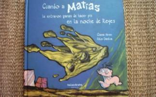 Lectura recomendada de la semana: Cuando a Matías le entraron ganas de hacer pis en la noche de Reyes