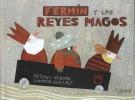 Lectura recomendada  de la semana: Fermín y los Reyes Magos