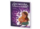 Nuevo libro infantil: ¿Qué necesito cuando tengo miedo?