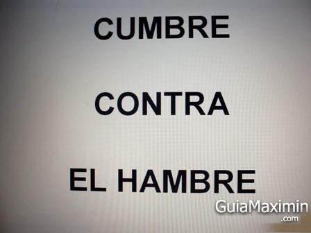 CUMBRE CONTRA EL HAMBRE ¡¡¡ QUE VERGÜENZA !!! (VARIOS PAISES)