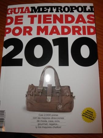 GUIA METROPOLIS – DE TIENDAS POR MADRID 2010 (MADRID)