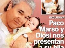 Paco Marsó, un hombre nuevo junto a Diosi y su hija Gabriela