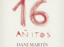 El primer single de Dani Martín (El Canto del loco) se pone a la venta mañana