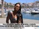 Paula Souza deja en evidencia la fidelidad del marido de Chiqui (Supervivientes 2014)