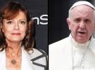 Susan Sarandon teme por la vida del Papa