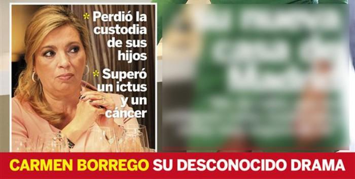Carmen Borrego perdió la custodia de sus hijos, sufrió un ictus y cáncer de útero