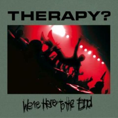 Therapy?, primer disco en directo a la venta en noviembre