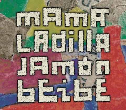 Jamón Beibe – Mamá Ladilla (2010)