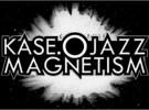 Kase.O, de Violadores del Verso, y Jazz Magnetism: gira en 2011 y disco (al fin)