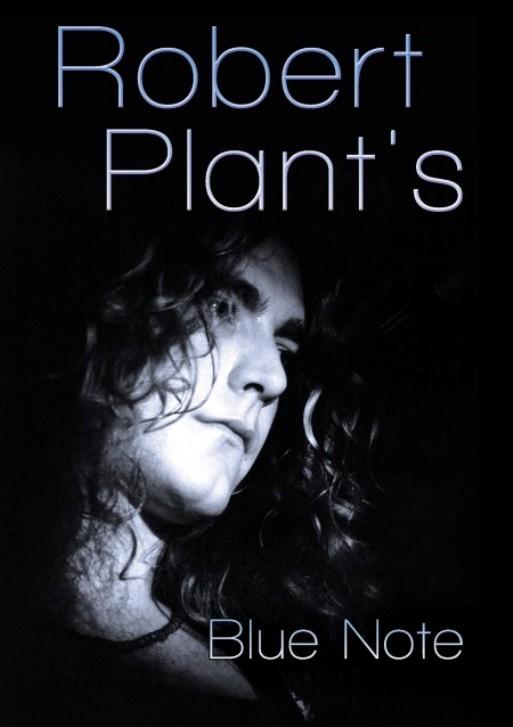 Robert Plant, se edita Blue Note en DVD