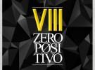 Ya puedes descargar «VIII», lo nuevo de Zeropositivo