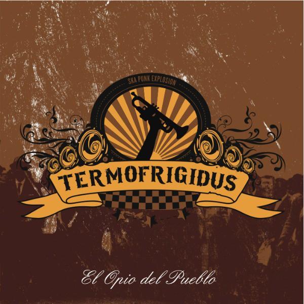 Termofrigidus El opio del pueblo portada