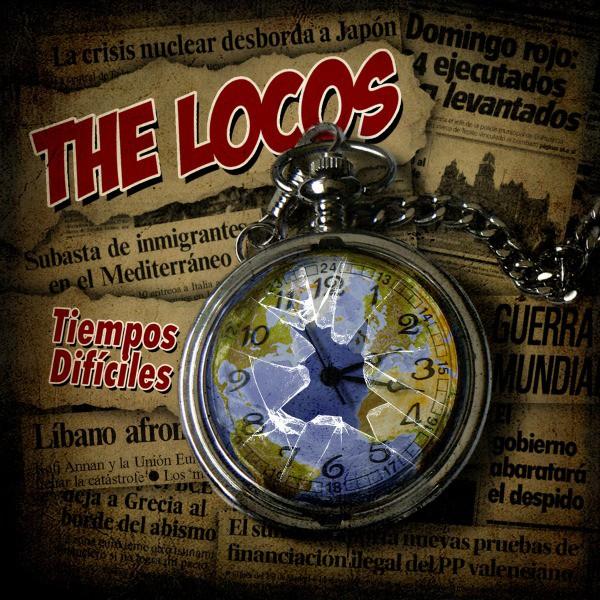 The Locos portada Tiempos Difíciles