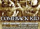 Comeback Kid visitarán Madrid, Cataluña y Galicia a principios de julio